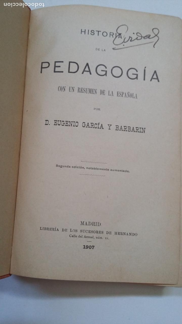 Libros antiguos: Historia de la Pedagogía Española. Eugenio García y Barbarin. MADRID 1907. TDK221 - Foto 2 - 206121590