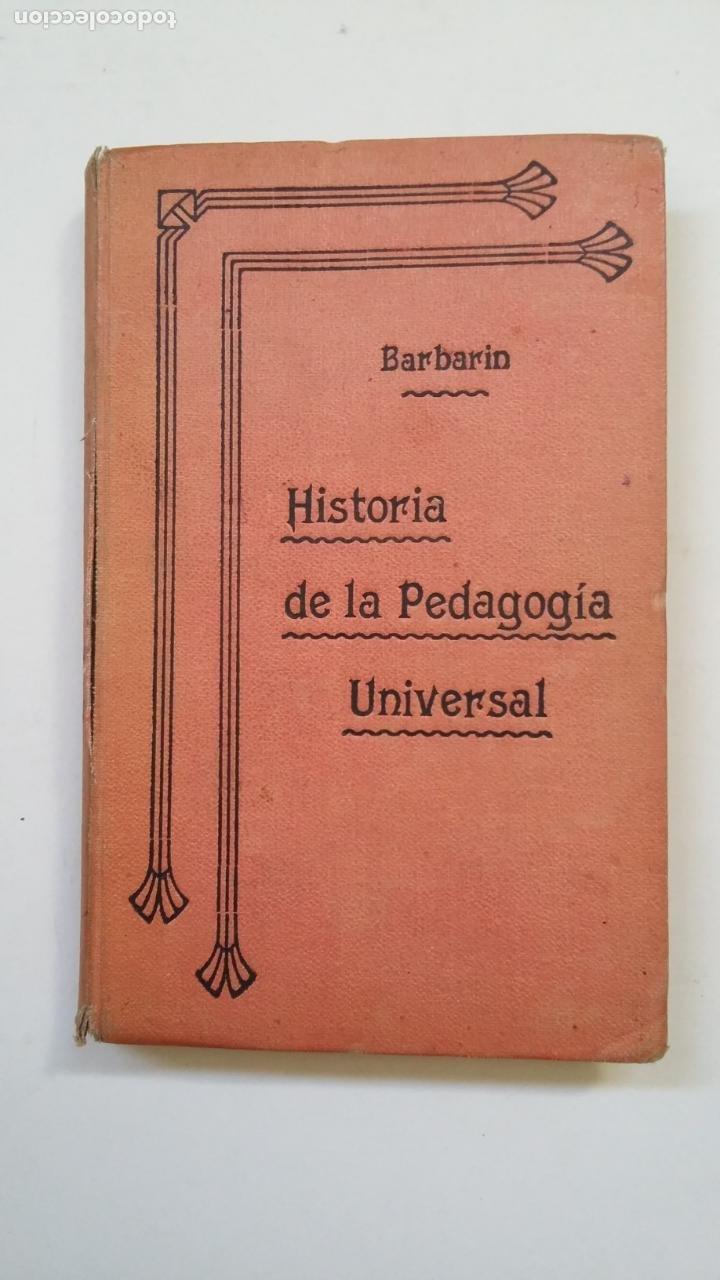 HISTORIA DE LA PEDAGOGÍA ESPAÑOLA. EUGENIO GARCÍA Y BARBARIN. MADRID 1907. TDK221 (Libros Antiguos, Raros y Curiosos - Ciencias, Manuales y Oficios - Pedagogía)