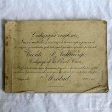 Libros antiguos: CALIGRAFÍA INGLESA VICENTE F. VALLICIERGO, CALÍGRAFO DE LA CASA REAL. Lote 206916433