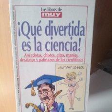 Libros antiguos: LOS LIBROS DEL MUY INTERESANTE - QUE DIVERTIDA ES LA CIENCIA. Lote 207997726