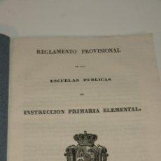 Libros antiguos: REGLAMENTO PROVISIONAL DE LAS ESCUELAS PÚBLICAS DE INSTRUCCIÓN PRIMARIA ELEMENTAL. MADRID. 1838.. Lote 208821127