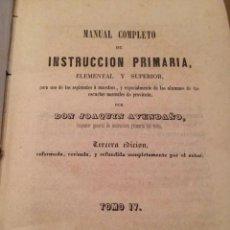 Libri antichi: ANTIGUO LIBRO MANUAL COMPLETO INSTRUCCIÓN PRIMARIA ELEMENTAL Y SUPERIOR TOMO IV 1854. Lote 209084086