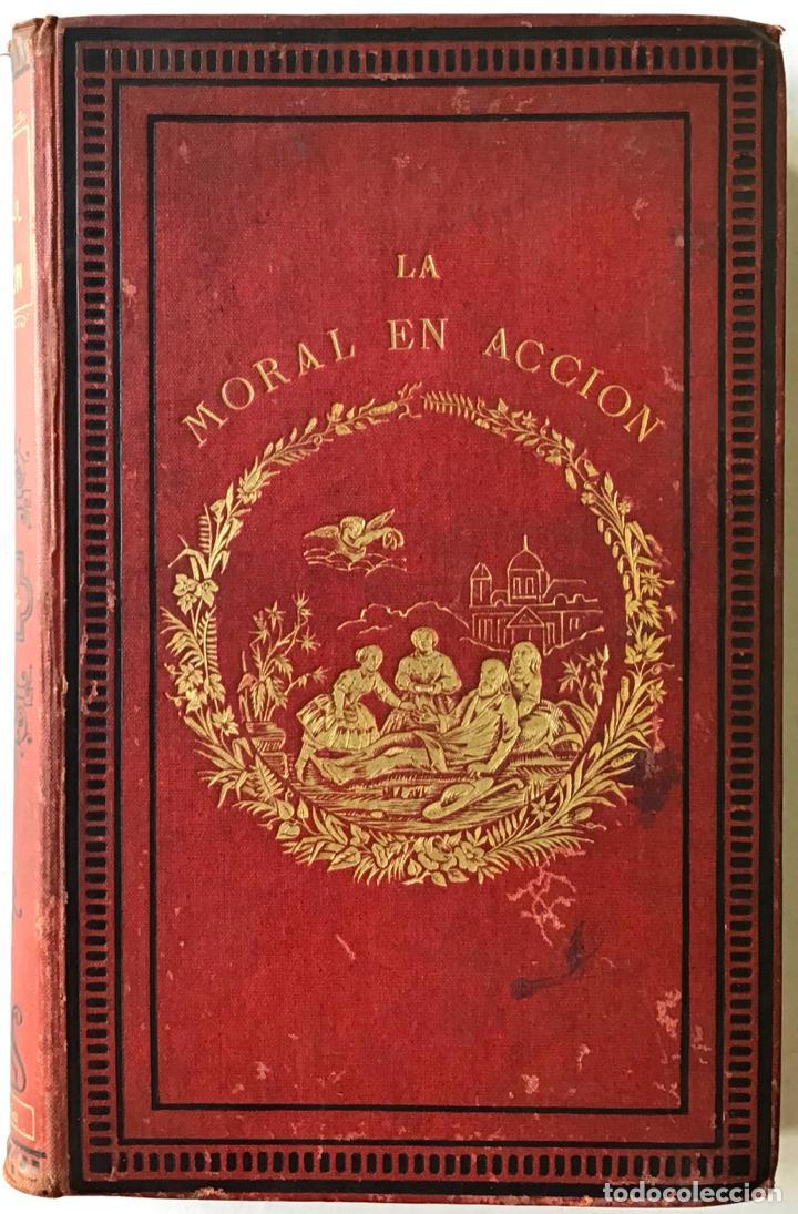 Libros antiguos: LOS BUENOS EJEMPLOS Ó LA MORAL EN ACCION. - DELESSERT, Benjamín de y GERANDO, barón de. - Foto 3 - 209098625