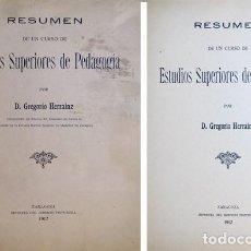 Libros antiguos: HERRAINZ, GREGORIO. RESUMEN DE UN CURSO DE ESTUDIOS SUPERIORES DE PEDAGOGÍA. 1912.. Lote 210105265