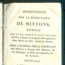 Libros antiguos: NUMULITE L0108 INSTRUCCIONS PER LA ENSENYANSA DE MINYONS BALDIRI REXACH SANT MARTÍ GERONA GIRONA REY. Lote 213169306