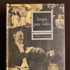 Libros antiguos: EDICIÓN ESPECIAL COLECCIONISTA, JUEGOS PARA TODOS, BIBLIOTECA HISPANIA. Lote 213738781