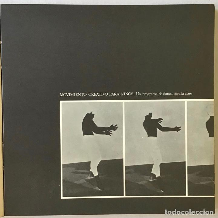 Libros antiguos: MOVIMIENTO CREATIVO PARA NIÑOS: UN PROGRAMA DE DANZA PARA LA CLASE. - WIENER, Jack, y LIDSTONE, John - Foto 2 - 123261054