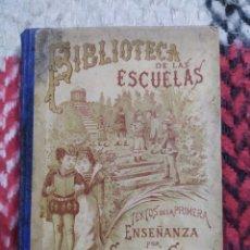 Libros antiguos: 1899. BIBLIOTECA DE LAS ESCUELAS. SATURNINO CALLEJA.. Lote 222182567