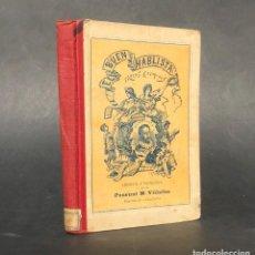 Libros antiguos: EL BUEN HABLISTA - TROZOS DE LOS MEJORES ESCRITORES ESPAÑOLES - CERVANTES. Lote 222325543