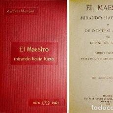 Libros antiguos: MANJÓN, ANDRÉS. EL MAESTRO MIRANDO HACIA FUERA Ó DE DENTRO A FUERA. 1923.. Lote 222328530
