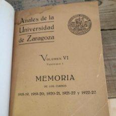 Libros antiguos: ANALES DE LA UNIVERSIDAD DE ZARAGOZA. VOL. VI. FASCICULO I. MEMORIA DE LOS CURSOS 1918-19, 1919-20,. Lote 225226021