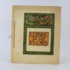 Libros antiguos: LLIBRE DE LES FLORS, 1982, EDICIÓN COLOREADA A MANO, EDITORIAL TEIDE, INSTITUT ESCOLA, BARCELONA.. Lote 226247320
