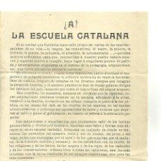 Libros antiguos: 4155.-PEDAGOGIA-MAGISTERIO-¿A? LA ESCUELA CATALANA-REVISTA DE PEDAGOGIA-LLORENÇ JOU OLIÓ. Lote 227187520
