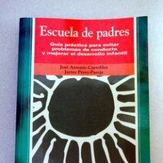 Libros antiguos: ESCUELA DE PADRES. GUIA PRÁCTICA. Lote 231739590