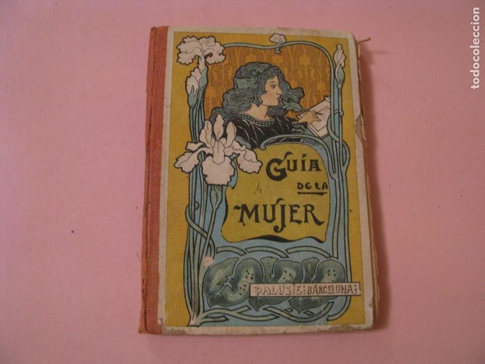 GUIA DE LA MUJER. POR FAUSTINO PALUZIE. 1927. (Libros Antiguos, Raros y Curiosos - Ciencias, Manuales y Oficios - Pedagogía)
