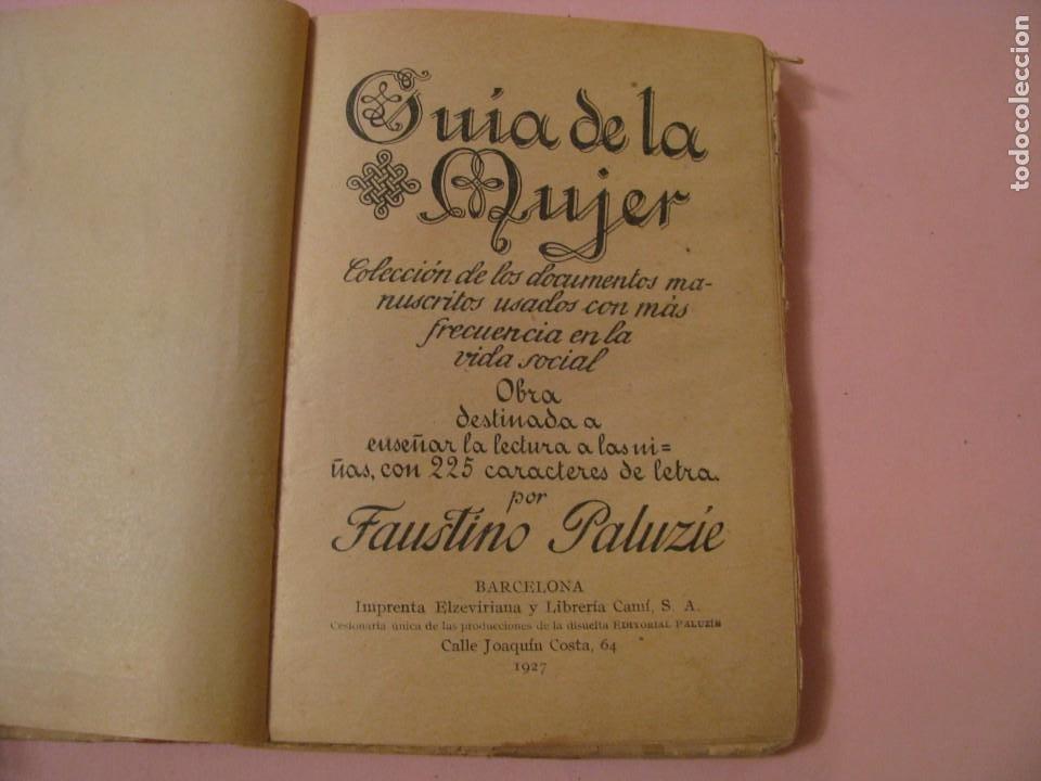 Libros antiguos: GUIA DE LA MUJER. POR FAUSTINO PALUZIE. 1927. - Foto 3 - 233418640