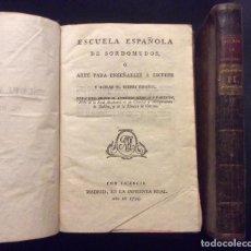 Libros antiguos: ESCUELA DE SORDOMUDOS O ARTE PARA ENSEÑARLES A ESCRIBIR Y HABLAR EL IDIOMA ESPAÑOL 1795. Lote 234903200