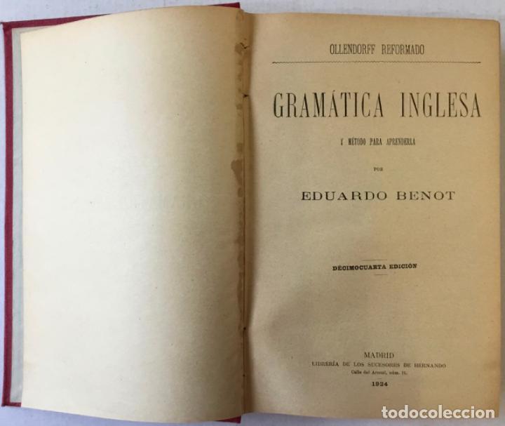 Libros antiguos: OLLENDORFF REFORMADO. GRAMÁTICA INGLESA Y MÉTODO PARA APRENDERLA. - BENOT, Eduardo. - Foto 2 - 236308755