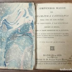 Libros antiguos: COMPENDIO MAYOR DE GRAMATICA CASTELLANA. HERRANZ Y QUIRÓS. 1838 ZW. Lote 237371775