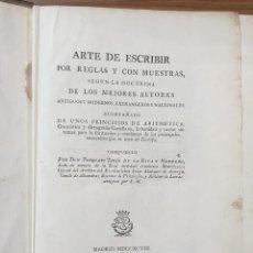 Libros antiguos: EL ARTE DE ESCRIBIR TORQUATO TORÍO DE LA RIVA Y HERRERO LIBRO PRIMERA EDICIÓN 1798 ZW. Lote 237722365