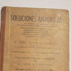 Libros antiguos: SOLUCIONES ANALITICAS LIBRO DEL MAESTRO JOSÉ DALMAU CARLES-LIBRO DEL MAESTRO-1936 582 PAGS APROX. Lote 240070000