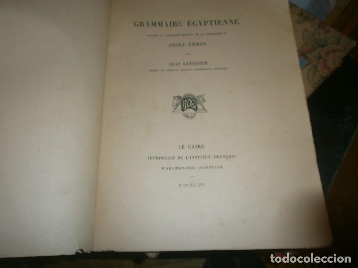 Libros antiguos: Jean Lesquier Grammaire Egyptienne Adolf Erman 1814 Le Caire Imprimerie de l´institut francais 28X23 - Foto 2 - 241517050