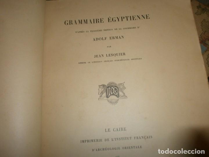 Libros antiguos: Jean Lesquier Grammaire Egyptienne Adolf Erman 1814 Le Caire Imprimerie de l´institut francais 28X23 - Foto 3 - 241517050