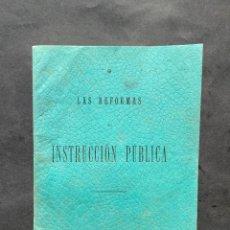Libros antiguos: 1901 - LAS REFORMAS DE INSTRUCCION PUBLICA - SANTANDER. Lote 243578815