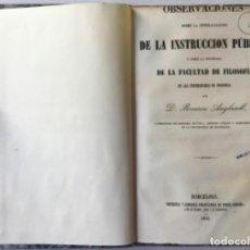 Libros antiguos: OBSERVACIONES SOBRE LA CENTRALIZACION DE LA INSTRUCCION PÚBLICA Y SOBRE LA ENSEÑANZA DE LA.... Lote 244003840