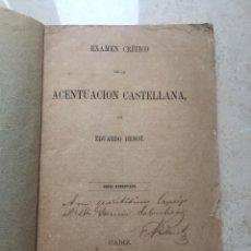 Libros antiguos: CÁDIZ. 1866. LIBRO DEDICADO POR EL AUTOR A D. FERMÍN SALVOCHEA.. Lote 244665300