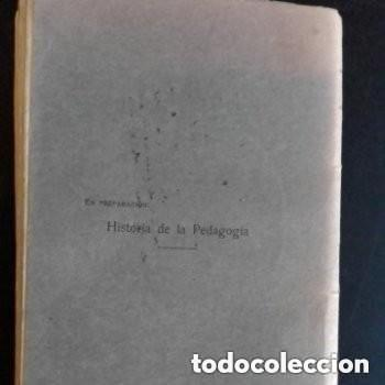 Libros antiguos: 1921 PEDAGOGIA MODERNA TOMO II - Foto 4 - 253726570