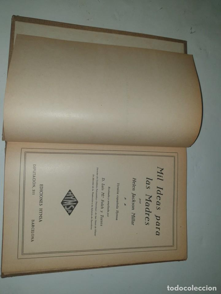 Libros antiguos: MIL IDEAS PARA LAS MADRES -1936 ED.HYMSA - Foto 9 - 253877485
