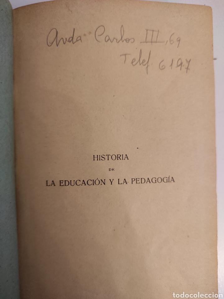 Libros antiguos: Historia de la educación y la pedagogía. Ramón Ruiz Amado. (1917) - Foto 4 - 257701780