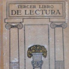 Libros antiguos: TERCER LIBRO DE LECTURA. CUARTA EDICIÓN. EDITA SEIX BARRAL HERMS, BARCELONA 1928. Lote 261979295
