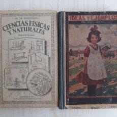 Libros antiguos: CIENCIAS FÍSICAS Y NATURALES. BRUÑO. 32. IDEAS Y EJEMPLOS. ALPERA. 33. Lote 261983805