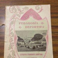 Libros antiguos: PEDAGOGÍA DEPORTIVA. E. FERNÁNDEZ. LOS SANTOS. EXTREMADURA (1922). Lote 261998365