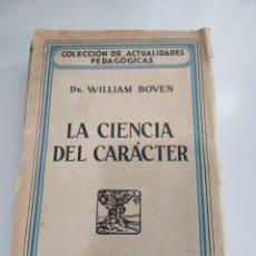 Libros antiguos: LA CIENCIA DEL CARÁCTER. DR. WILLIAM BOVEN. 1935.. Lote 262126280