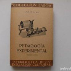 Libros antiguos: LIBRERIA GHOTICA. W. A. LAY. PEDAGOGIA EXPERIMENTAL. EDITORIAL LABOR 1935.. Lote 263289630