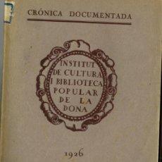 Libros antiguos: INSTITUT DE CULTURA I BIBLIOTECA POPULAR DE LA DONA 1926 ROSA SENSAT FRANCESCA BONNEMAISON. Lote 265157989