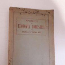 Libros antiguos: APUNTES DE ECONOMÍA DOMÉSTICA PARA ESCUELAS NORMALES DE MAESTRAS (1916) - VILLÁN GIL, DOLORES. Lote 268787269