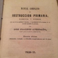 Libros antiguos: ANTIGUO LIBRO MANUAL COMPLETO INSTRUCCIÓN PRIMARIA ELEMENTAL Y SUPERIOR TOMO IV 1854. Lote 269797708