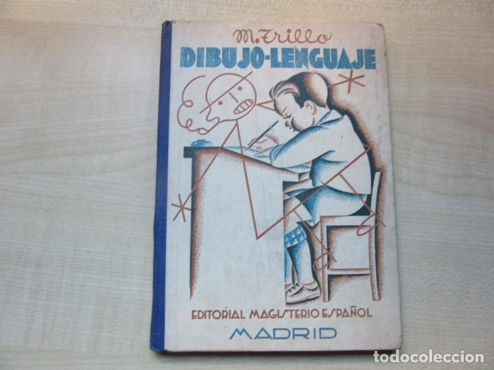 DIBUJO LENGUAJE MANUEL TRILLO ED. MAGISTERIO ESPAÑOL 1935 LIBRO DEL MAESTRO VER DESCRIPCIÓN (Libros Antiguos, Raros y Curiosos - Ciencias, Manuales y Oficios - Pedagogía)
