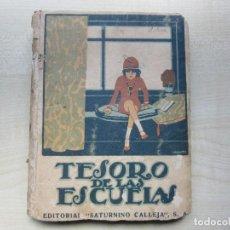 Libros antiguos: TESOROS DE LAS ESCUELAS EDITA SATURNINO CALLEJA AÑOS 20 O ANTERIOR VER DESCRIPCIÓN. Lote 270559973