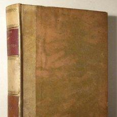 Libros antiguos: CAPAFONS, JOSÉ - ESCRITOS 1909 ( 2 VOL.) - BARCELONA 1909. Lote 272421108