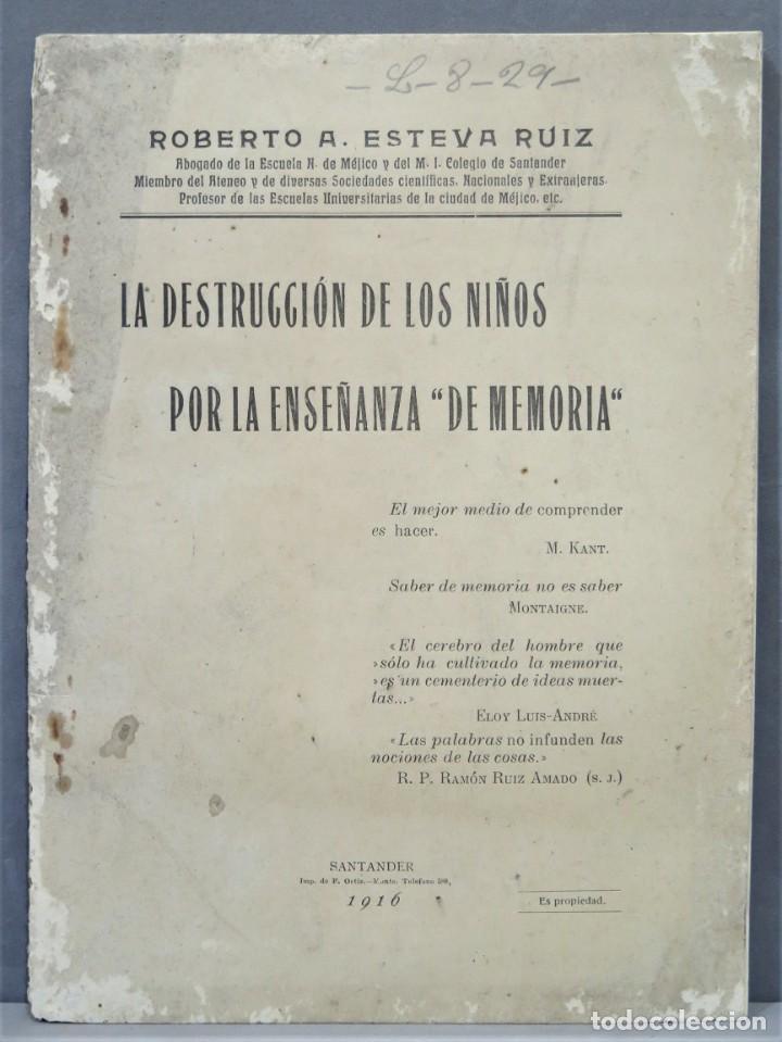 1916.- DESTRUCCION DE LOS NIÑOS POR LA ENSEÑANZA DE MEMORIA. ESTEVA RUIZ (Libros Antiguos, Raros y Curiosos - Ciencias, Manuales y Oficios - Pedagogía)