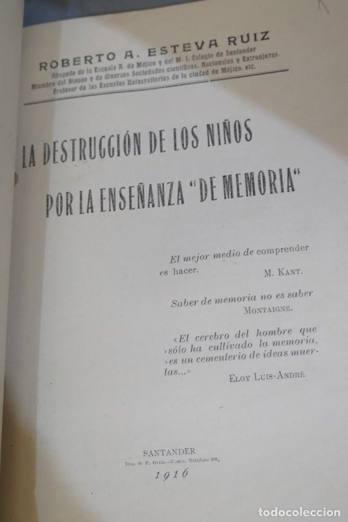 Libros antiguos: 1916.- DESTRUCCION DE LOS NIÑOS POR LA ENSEÑANZA DE MEMORIA. ESTEVA RUIZ - Foto 2 - 277034868