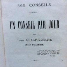 Libros antiguos: 365 CONSEILS: UN CONSEIL PAR JOUR. PIERRE-VICTOR-HENRI BERDALLE DE LAPOMMERAYE, 1869. Lote 285371773