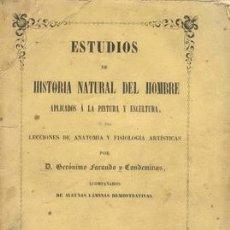 Libros antiguos: 1851 ESTUDIOS DE HISTORIA NATURAL DEL HOMBRE APLICADOS A LA PINTURA Y ESCULTURA. Lote 27449008