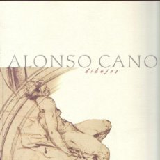 Libros antiguos: ALONSO CANO: DIBUJOS.. Lote 105709102