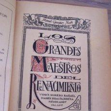 Libros antiguos: LOS GRANDES MAESTROS DEL RENACIMIENTO,VINCI,DURERO,RAFAEL,JOANES,RIBALTA,RIBERA,REMBRANDT,CALLOT.. Lote 15335754